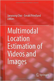 Multimodal Location Estimation of Videos and Images